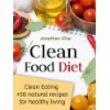Deals List: Clean Food Diet: Avoid Processed Foods & Eat Clean Kindle Edition