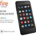 Deals List: Amazon Fire 32GB Unlocked GSM Phone + 1 Year Amazon Prime