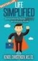 Deals List: Life Simplified: Extraordinarily-handy Lifehacks for Ordinary People Kindle Edition
