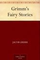 Deals List:  Grimms Fairy Stories Kindle Edition Download