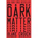 Deals List: Dark Matter: A Novel Kindle Edition