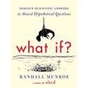 Deals List: What If?: Serious Scientific Answers to Absurd Hypothetical Questions Kindle Edition