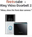 Deals List: All-new Fire TV Cube bundle with Ring Video Doorbell 2