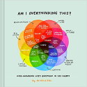 Deals List: Am I Overthinking This?: Over-Answering Life's Questions in 101 Charts (Hardcover)