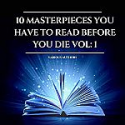 Deals List: 10 Masterpieces You Have to Read Before You Die 1 (Audiobook)