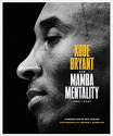 Deals List: The Mamba Mentality: How I Play by Kobe Bryant (Hardcover)
