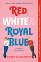 Deals List: Red, White & Royal Blue: A Novel Kindle Edition