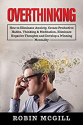 Deals List: Overthinking: How to Eliminate Anxiety (eBook)