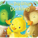 Deals List: The Itsy Bitsy Duckling (Board Book)