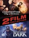 Deals List: Constantine: City of Demons and Justice League Dark 4K UHD Digital