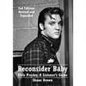 Deals List: Reconsider Baby Elvis Presley A Listeners Guide: 2nd Edition Kindle