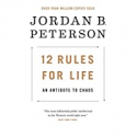 Deals List: 12 Rules for Life: An Antidote to Chaos Kindle Edition
