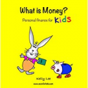 Deals List: What is Money? Personal Finance for Kids Kindle Edition