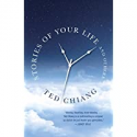 Deals List: Ted Chiang: Stories of Your Life and Others Kindle Edition