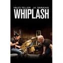 Deals List: Whiplash HD Digital Movie