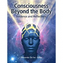 Deals List: Consciousness Beyond the Body: Evidence and Reflections ebook