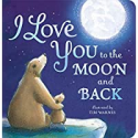 Deals List: I Love You to the Moon and Back Board Book