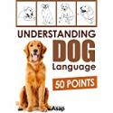 Deals List: Understanding Dog Language 50 Points Kindle Edition