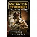 Deals List: Detective Trigger and the Ruby Collar: Book One Kindle Edition