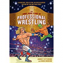 Deals List: The Comic Book Story of Professional Wrestling Paperback