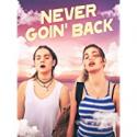 Deals List: Never Goin Back Digital HD