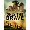 Deals List: Only The Brave 4K UHD Digital