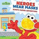 Deals List: Sesame Street - Heroes Wear Masks: Elmo's Super Adventure Picture Book