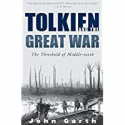 Deals List: Tolkien and the Great War: The Threshold of Middle-earth eBook