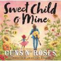Deals List: Sweet Child O Mine Hardcover